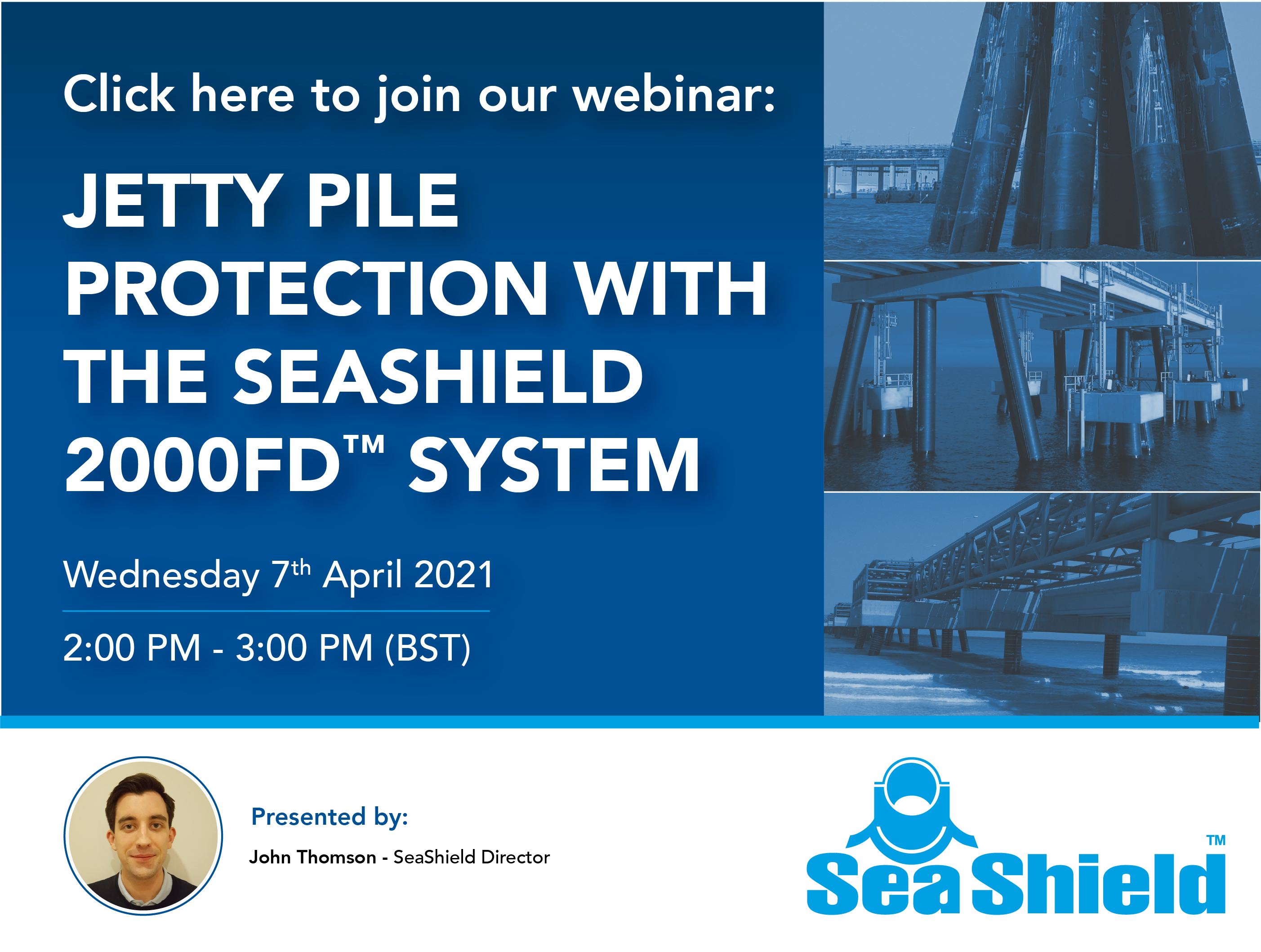 Join our SeaShield 2000FD System Webinar on Wednesday 7th April 2021